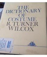 DICTIONARY OF COSTUME Wilcox, R - $27.50