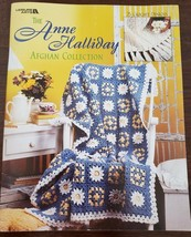 LEISURE ARTS THE ANNE HALLIDAY AFGHAN COLLECTION BOOK – 2002 - $15.00