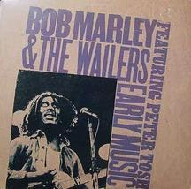 BOB MARLEY & THE WAILERS - EARLY MUSIC [Vinyl] - $19.35