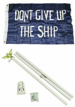 2x3 2'x3' Commodore Perry Don't Give Ship Flag White Pole Kit Set - $23.88