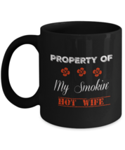 Smokin' Hot Wife Mug, Gift For Him And Her, 11oz Black Ceramic Coffee, Tea Cup - $17.81