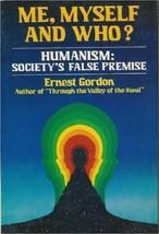 Me, Myself et Who ? par Ernest Gordon (1980, Livre de Poche) - $23.77