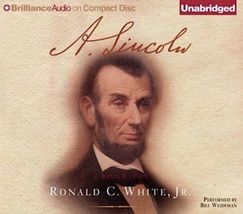 A. Lincoln : A Biography by Ronald C., Jr. White (2009, CD, Unabridged) - €25,55 EUR
