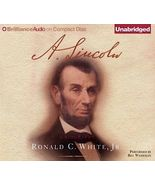 A. Lincoln : A Biography by Ronald C., Jr. White (2009, CD, Unabridged) - £24.77 GBP