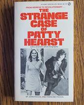 The strange case of Patty Hearst, (A Signet special) John Pascal and Francine Pa