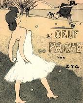 Le Frou Frou: Oeuf De Paques - Zyg - 1906 - $12.95+