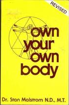 Own Your Own Body (Pivot Health Book) Malstrom, Stan D. - $18.38