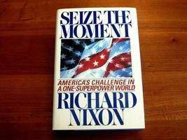 RICHARD NIXON 37TH US PRESIDENT SIGNED AUTO SEIZE THE MOMENT BOOK FULL L... - $247.49