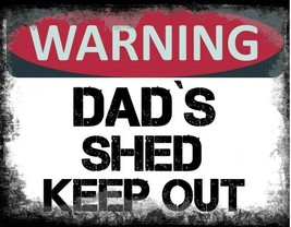 Dads SHED WARNING FUNNY METAL SIGN HOME DECOR MAN CAVE GREAT GIFT dad daddy - $5.41