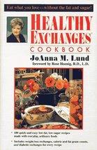 Healthy Exchanges Cookbook Lund, JoAnna M. - $8.25