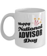 Funny Advisor Coffee Mug - Happy National Day - 11 oz Tea Cup For Office  - $14.95