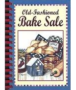 Old Fashioned Bake Sale Publications International Ltd. - $1.98