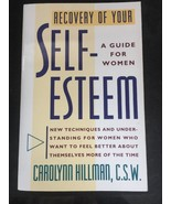 Recovery of Your Self-Esteem A Guide for Women by Carolynn Hillman Book - $18.70