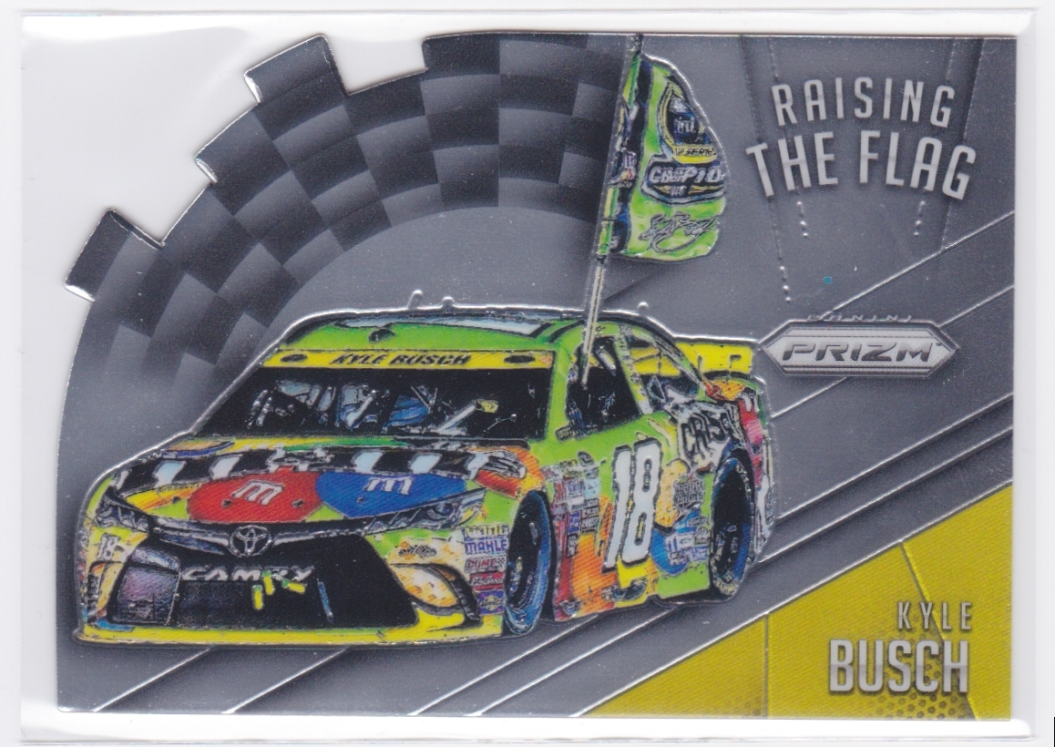 Primary image for Kyle Busch 2016 Panini Prizm NASCAR Raising the Flag Die Cut #3
