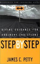 Step by Step: Divine Guidance for Ordinary Christians (Resources for Cha... - $11.87