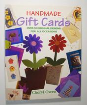Handmade Gift Cards ~ Cheryl Owen ~ 50+ Original Designs For All Occasio... - $4.80