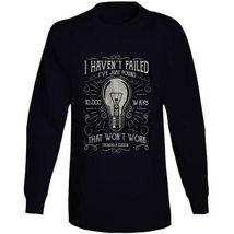 I Havent Failed Long Sleeve T Shirt image 10