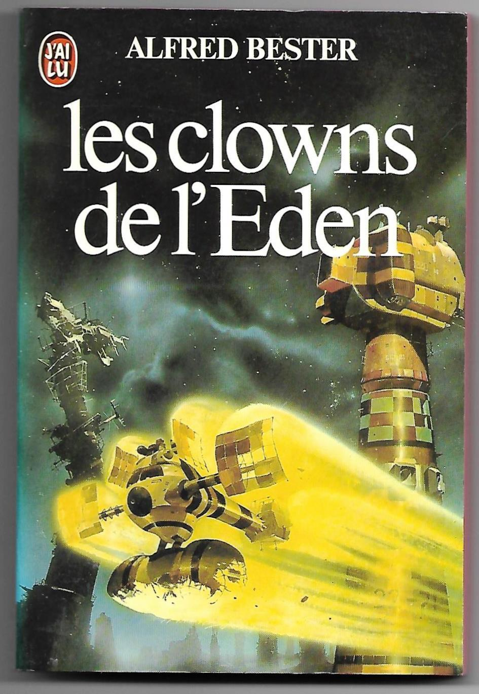 Primary image for Computer Connection (Clowns de l'Eden) Alfred Bester French Book Chris Foss Art