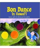 Bon Dance in Hawaii [Jul 30, 2004] Haworth, Jill Suzuki - $26.79