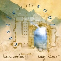 CASTLE OF THE SOUL by Liam Lawton and Tony Alonso