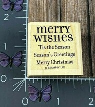 Stampin Up! Merry Wishes 'Tis The Season Greetings Rubber Stamp Christma... - $2.23