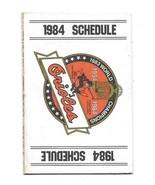 1984 Baltimore Orioles Multi Fold Pocket Schedule  - $3.96