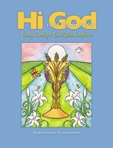 Hi God: First Communion [Keyboard / Guitar Songbook] by Carey Landry