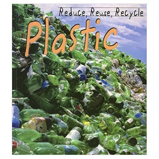 Primary image for Library Book: Reduce, Reuse, Recycle Plastic (Rise and Shine)