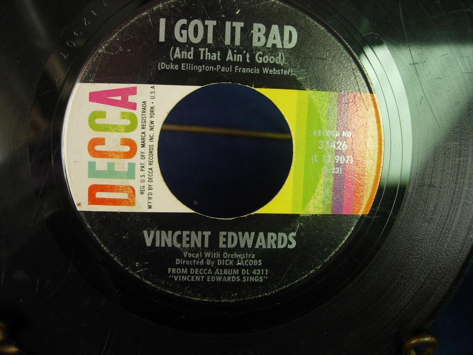 Vincent Edwards - Say It Isn't So / I Got It Bad - DECCA 314