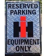 International Harvester Equipment Reserved Parking Only Embossed Metal S... - $19.15