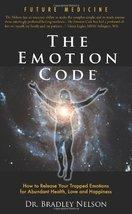 The Emotion Code [Paperback] Bradley Nelson - $7.50