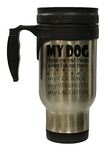 My Dog Helps Me Find Things 12 Oz Stainless Steel Hot/Cold Travel Mug
