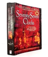 Seventy-Seven Clocks [Hardcover] Christopher Fowler - $12.86