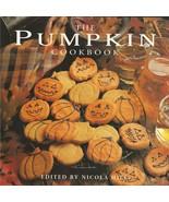 The Pumpkin Cookbook by Nicola Hill - $12.99