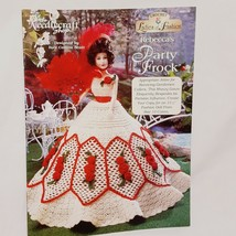 Rebeccas Party Frock Ladies of Fashion Doll Dress Pattern Crochet Bookle... - $14.99