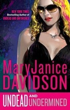 Undead And Undermined~MaryJanice Davidson~Book #10 Betsy Undead Series~H... - $14.99