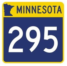 Minnesota State Highway 295 Sticker Decal R5029 Highway Route sign - $1.45+