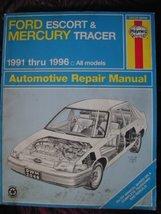 Ford Escort & Mercury Tracer Automotive Repair Manual: All Ford Escort &... - $4.93