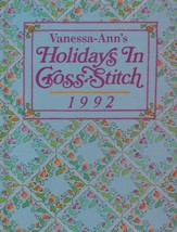 """Hard Covered Book - """"Holidays In Cross-Stitch 1992"""" - Vanessa-Ann - Gent... - $18.00"""