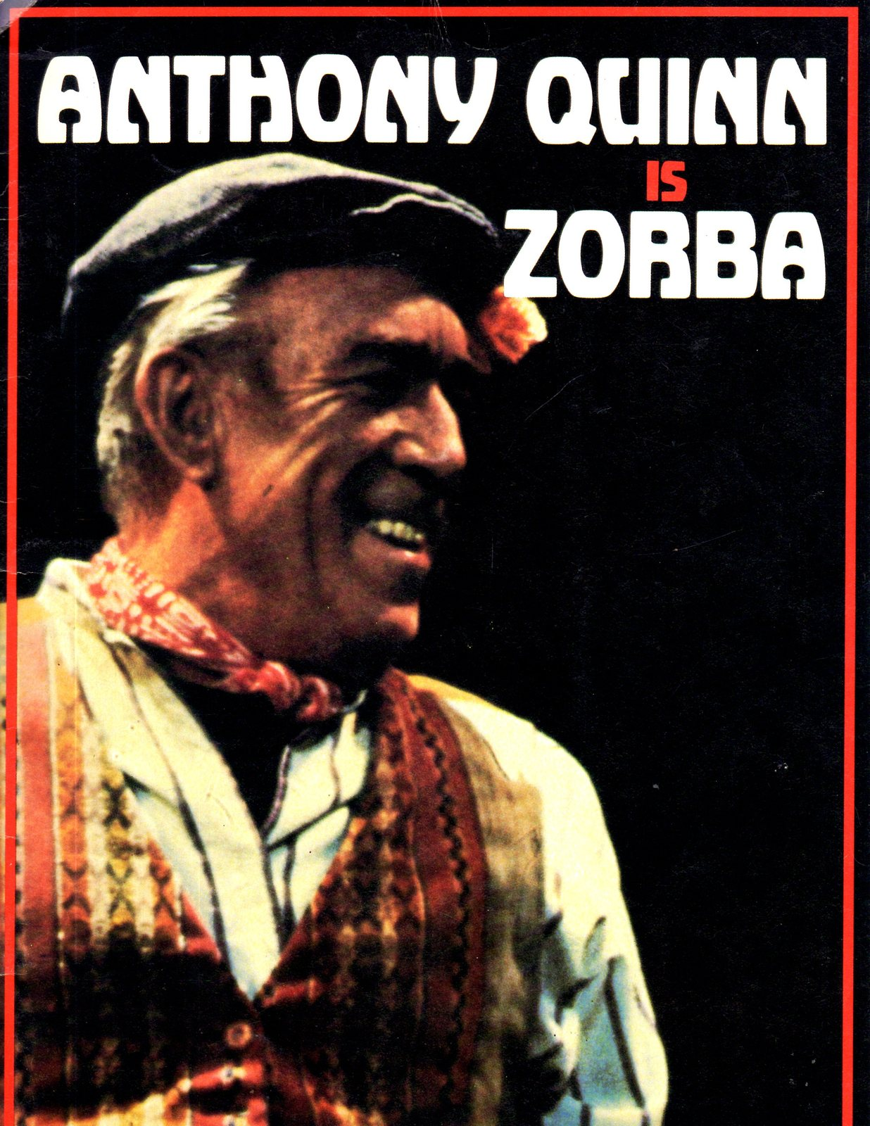 Anthony Quinn is ZORBA (Play Book)