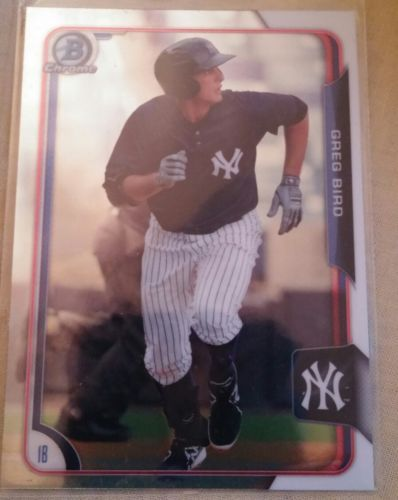 2015 Bowman Chrome Prospects Base Card #BCP74 GREG BIRD RC Yankees New York Card