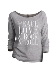 Thread Tank Peace Love And Rock n Roll Women's Slouchy 3/4 Sleeves Raglan Sweats - $24.99+