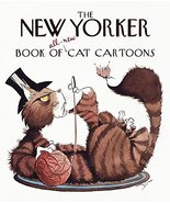 The New Yorker Book of All-New Cat Cartoons (New Yorker Series) [Hardcov... - $7.64