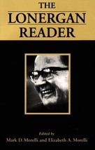 The Lonergan Reader (Lonergan Studies) [Paperback] Morelli, Elizabeth A.... - $19.80