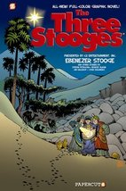 The Three Stooges Graphic Novels #2: Ebenezer Stooge Gladir, George; Salicrup, J