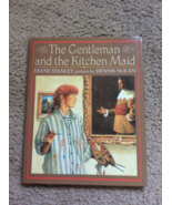 the Gentleman and the Kitchen Maid Diane Stanley two paintings fall in love - $3.85