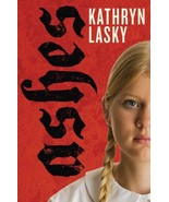 Ashes Paperback February 17, 2011 by Kathryn Lasky - $1.99
