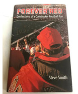 Forever Red Confessions of a Cornhusker Football Fan by Steve Smith Auto... - $46.74