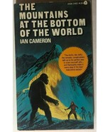 MOUNTAINS AT THE BOTTOM OF THE WORLD by Ian Cameron (1974) Avon adventur... - $10.88