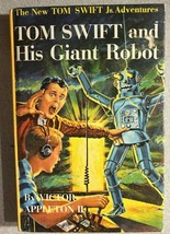TOM SWIFT AND HIS GIANT ROBOT by Victor Appleton II (c) 1954 G&D HC Y - $14.84